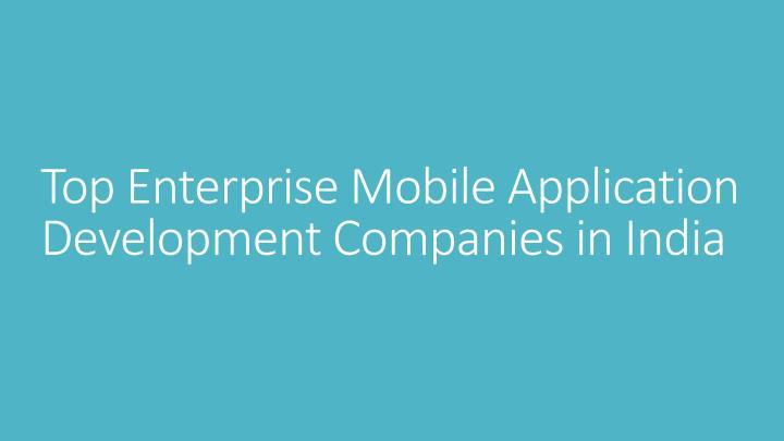 top mobile application development companies in india